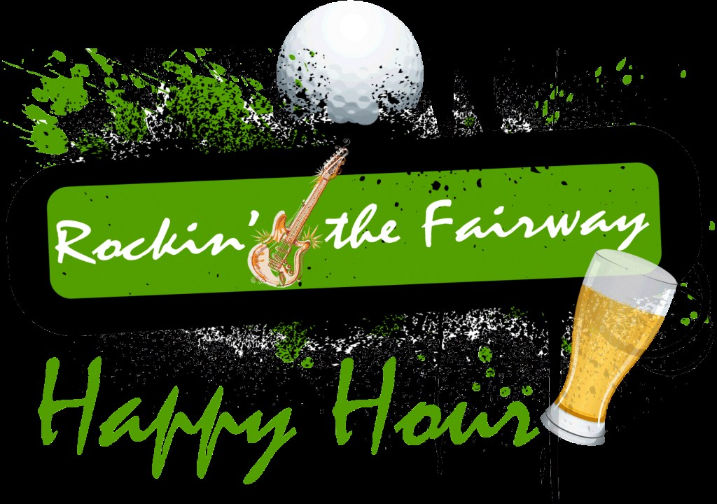 Rockin' the Fairway Happy Hour